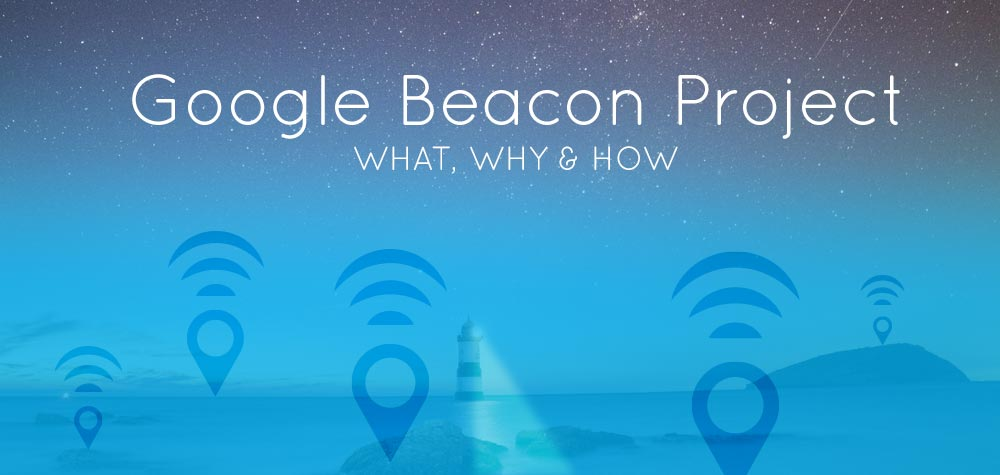 What is a Google Beacon?