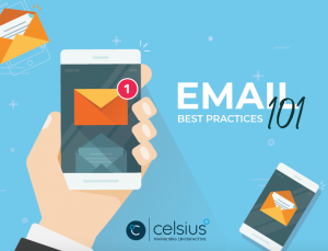 Email Best Practices 101 with Celsius Marketing   Interactive