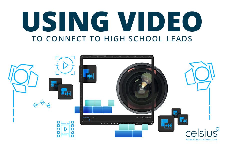 Education Showcase: Using Video to Connect to High School Leads